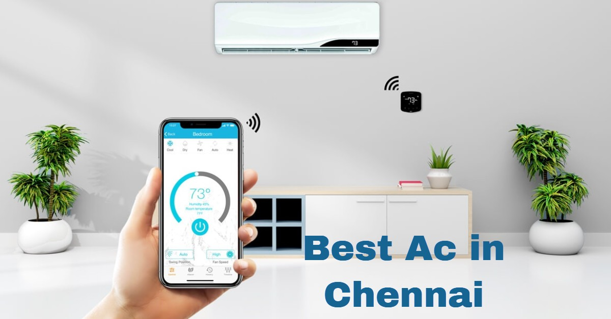 best ac in chennai for this summer